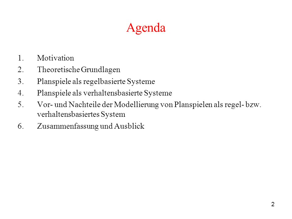 Agenda Motivation Theoretische Grundlagen