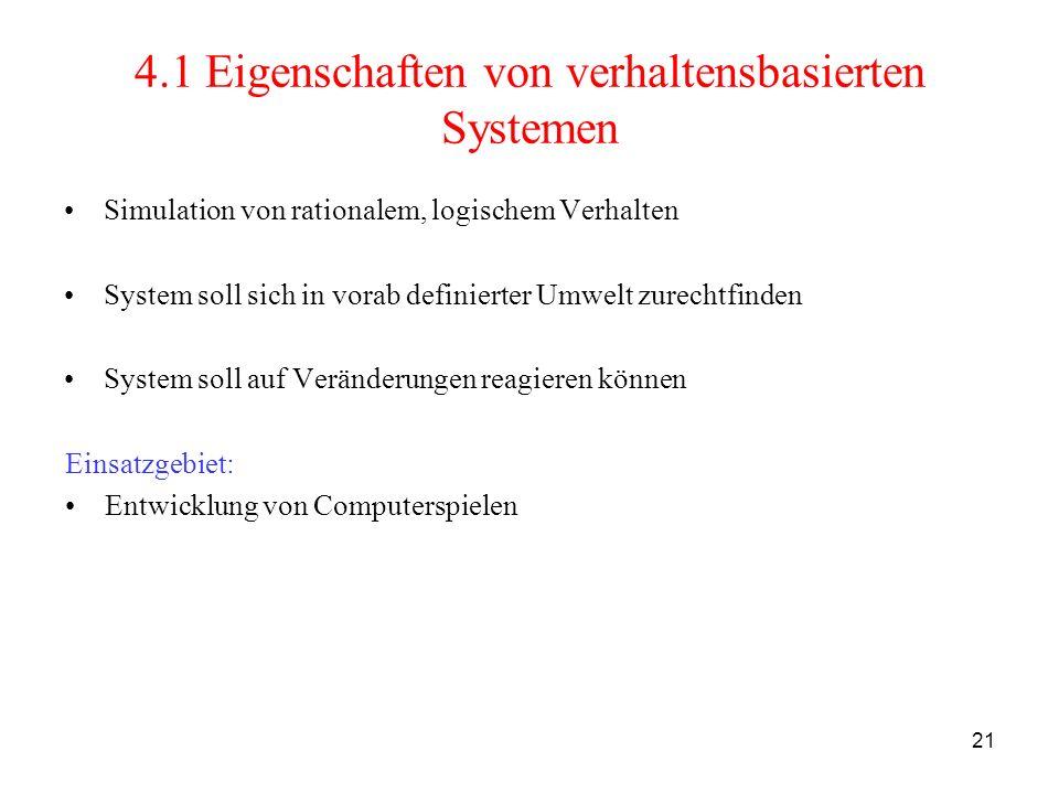 4.1 Eigenschaften von verhaltensbasierten Systemen