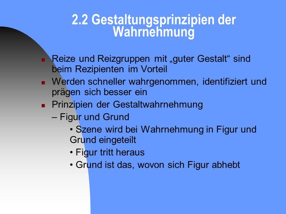 2.2 Gestaltungsprinzipien der Wahrnehmung