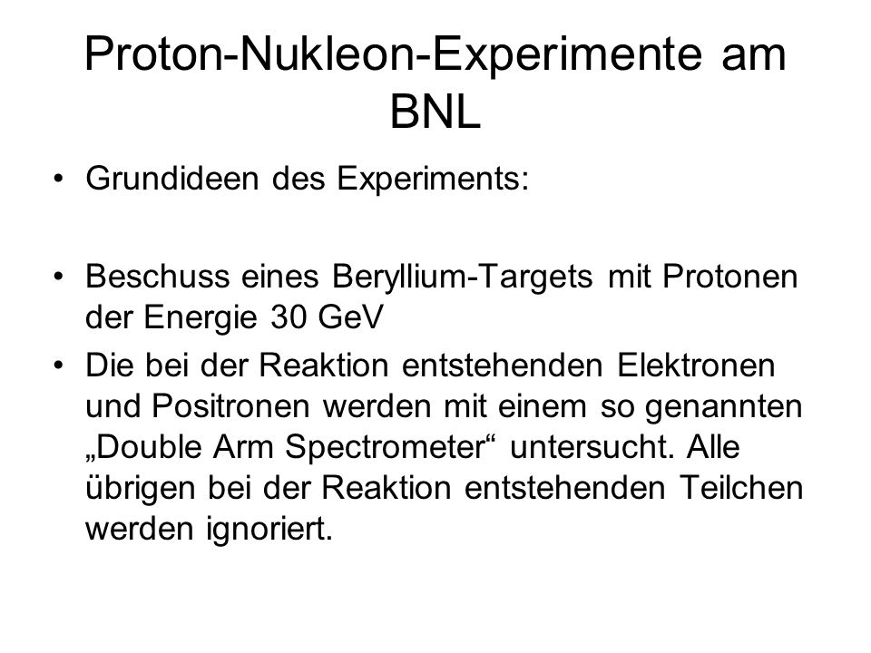 Proton-Nukleon-Experimente am BNL