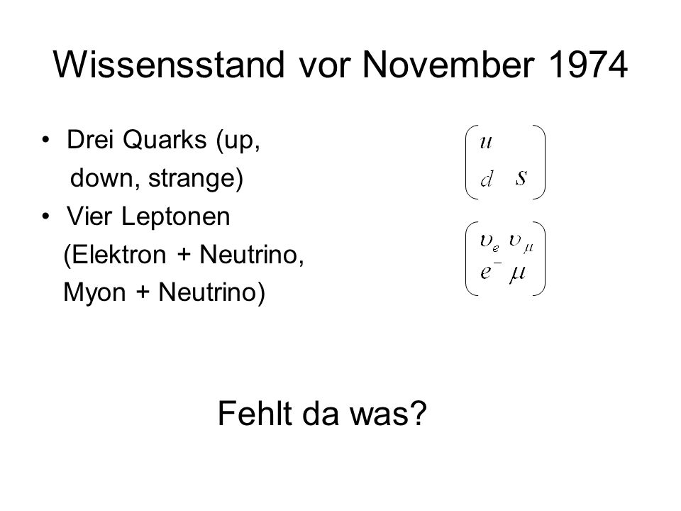 Wissensstand vor November 1974
