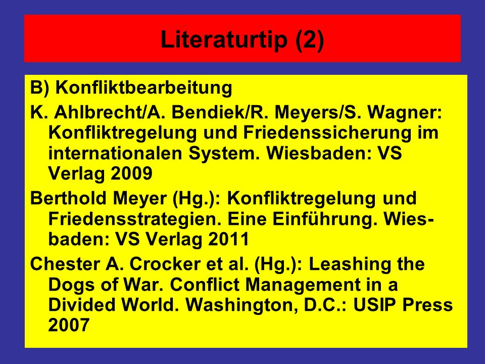 Literaturtip (2) B) Konfliktbearbeitung