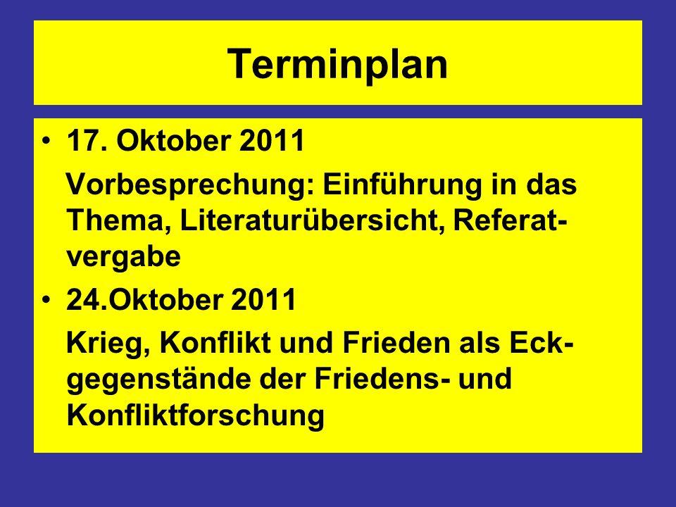Terminplan 17. Oktober 2011. Vorbesprechung: Einführung in das Thema, Literaturübersicht, Referat-vergabe.