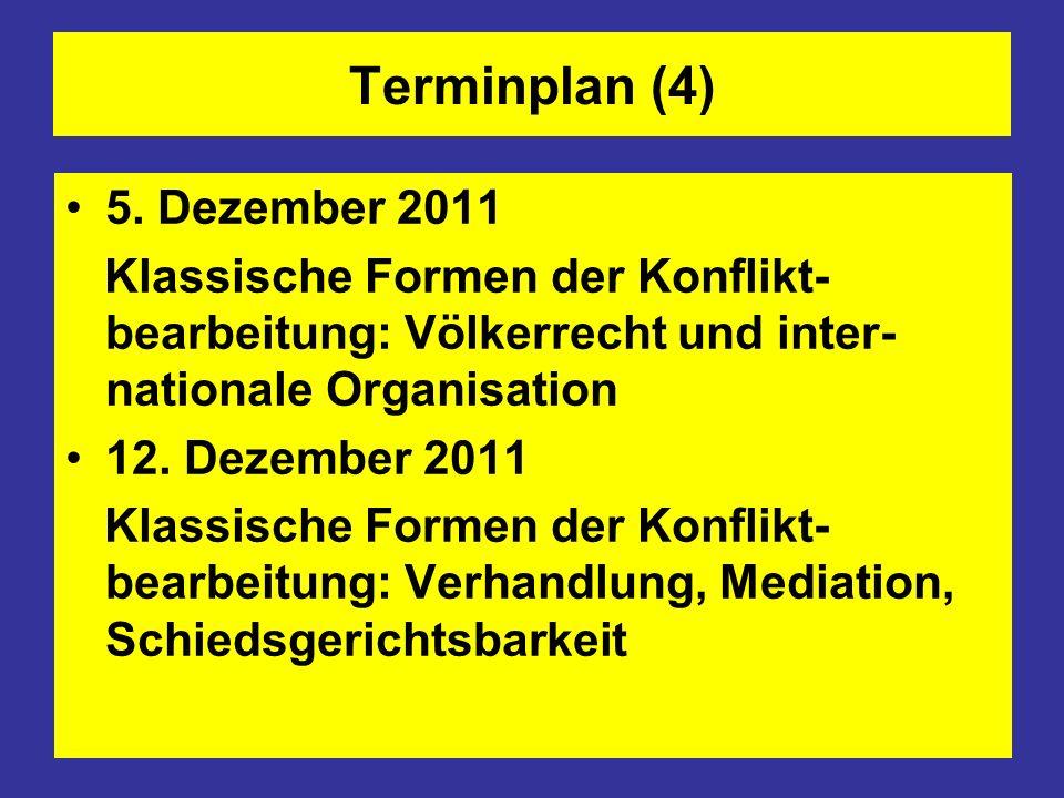 Terminplan (4) 5. Dezember 2011