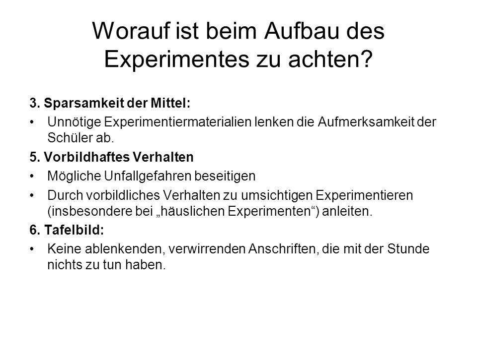 Worauf ist beim Aufbau des Experimentes zu achten