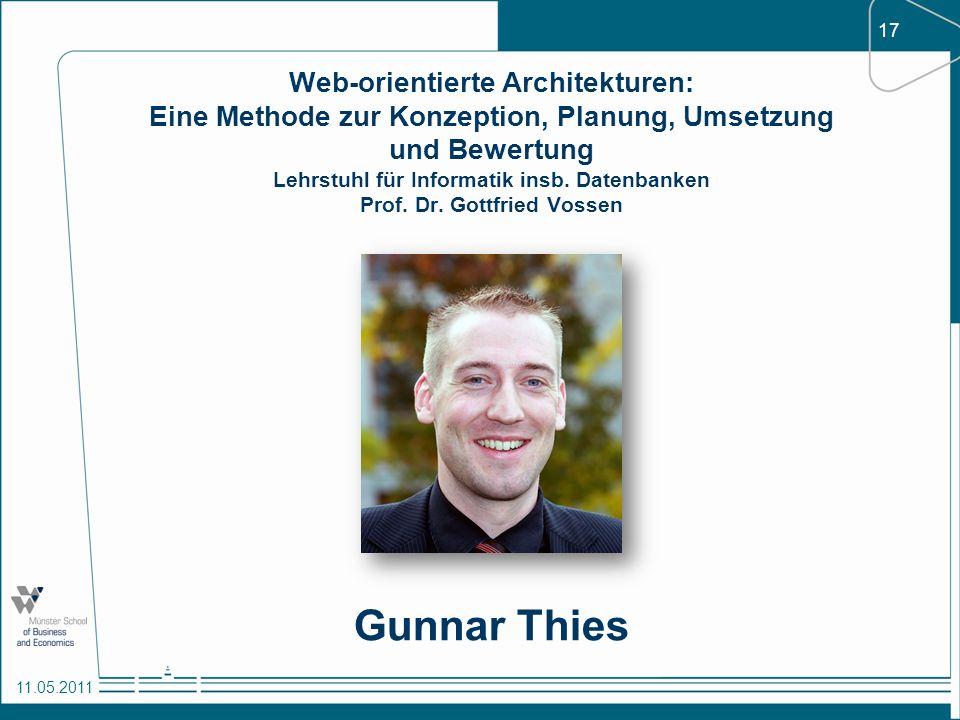 Web-orientierte Architekturen: Eine Methode zur Konzeption, Planung, Umsetzung und Bewertung Lehrstuhl für Informatik insb. Datenbanken Prof. Dr. Gottfried Vossen