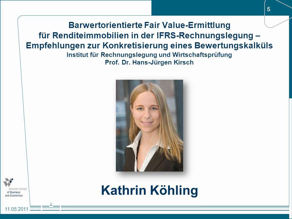 Barwertorientierte Fair Value-Ermittlung für Renditeimmobilien in der IFRS-Rechnungslegung – Empfehlungen zur Konkretisierung eines Bewertungskalküls Institut für Rechnungslegung und Wirtschaftsprüfung Prof. Dr. Hans-Jürgen Kirsch