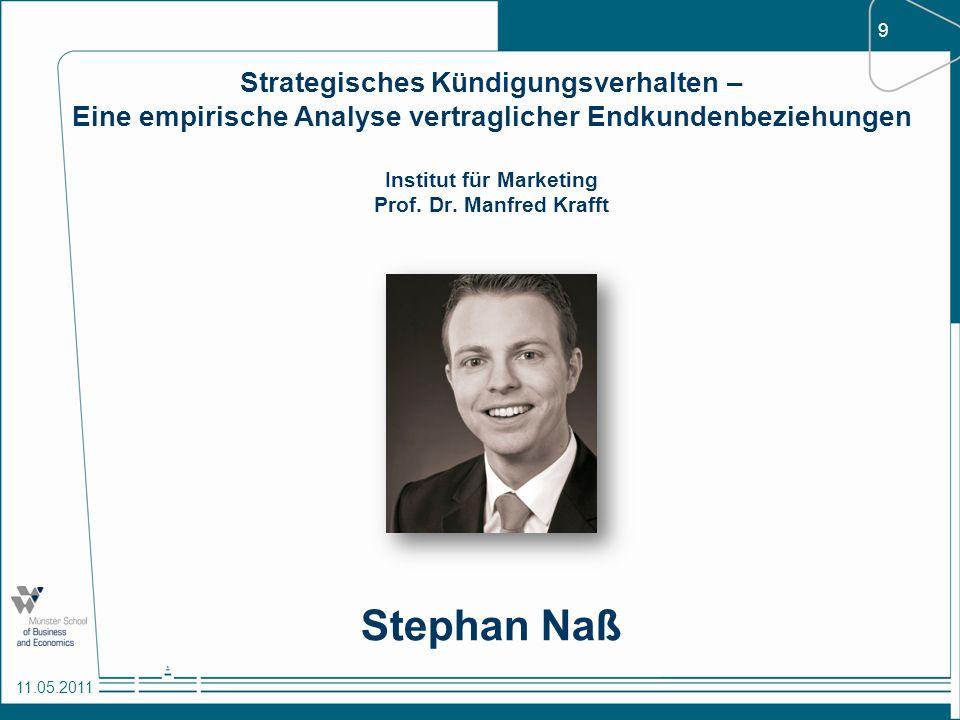 Strategisches Kündigungsverhalten – Eine empirische Analyse vertraglicher Endkundenbeziehungen Institut für Marketing Prof. Dr. Manfred Krafft