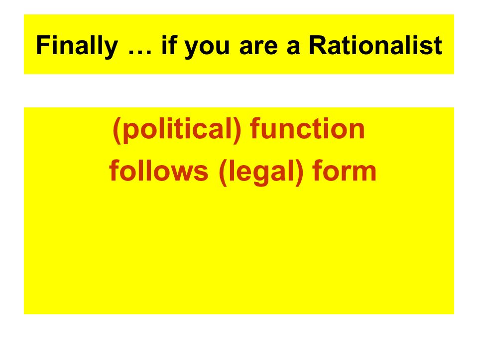 Finally … if you are a Rationalist