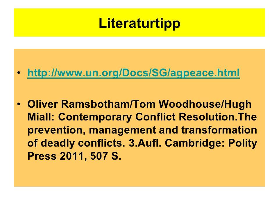 Literaturtipp http://www.un.org/Docs/SG/agpeace.html
