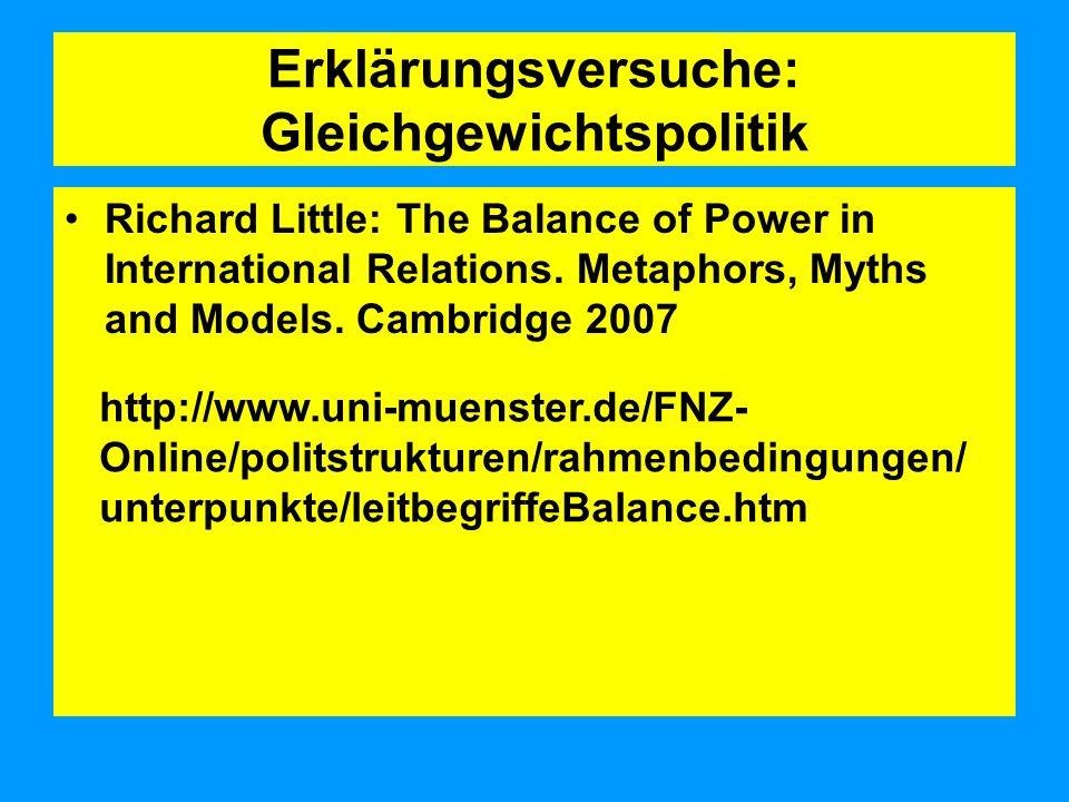 Erklärungsversuche: Gleichgewichtspolitik