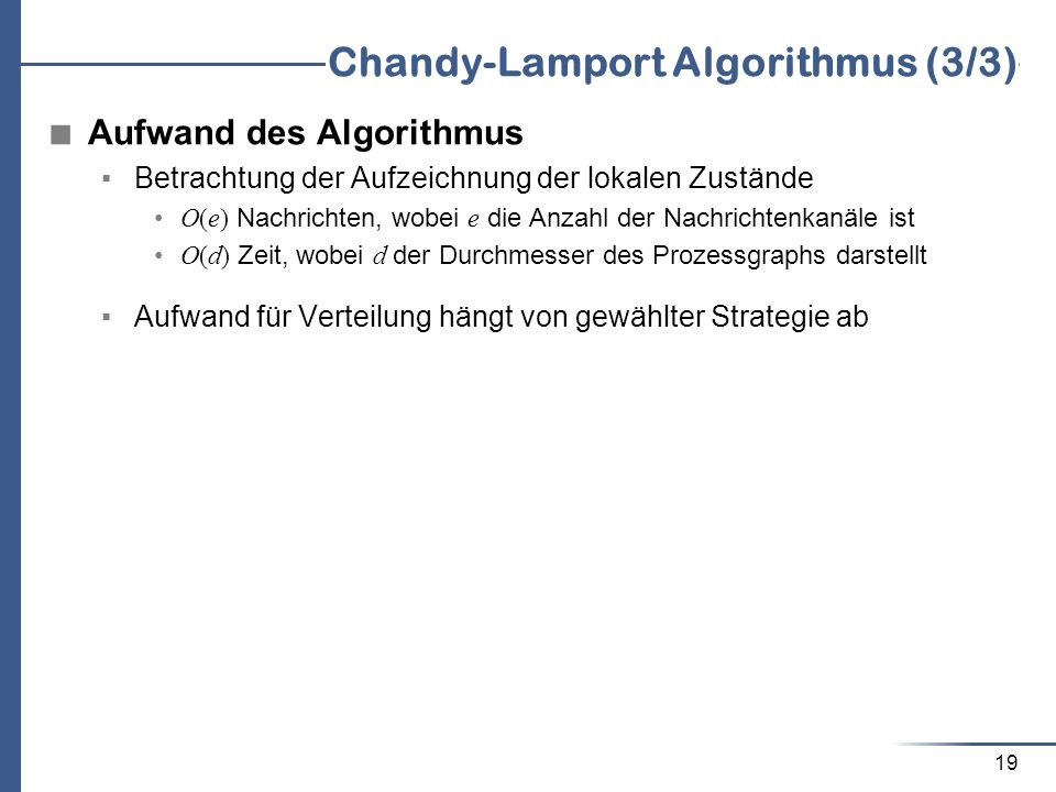 Chandy-Lamport Algorithmus (3/3)