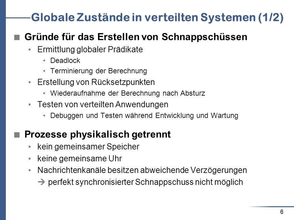 Globale Zustände in verteilten Systemen (1/2)
