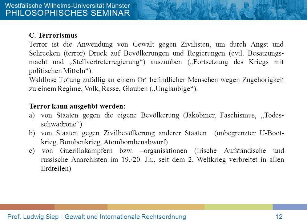 Prof. Ludwig Siep - Gewalt und Internationale Rechtsordnung