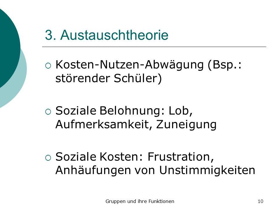 3. Austauschtheorie Kosten-Nutzen-Abwägung (Bsp.: störender Schüler)