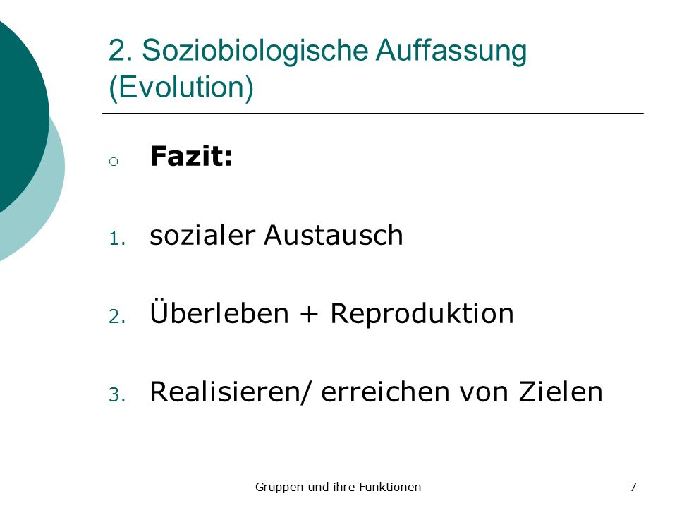 2. Soziobiologische Auffassung (Evolution)