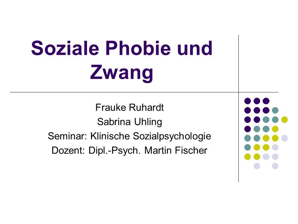 Soziale Phobie und Zwang