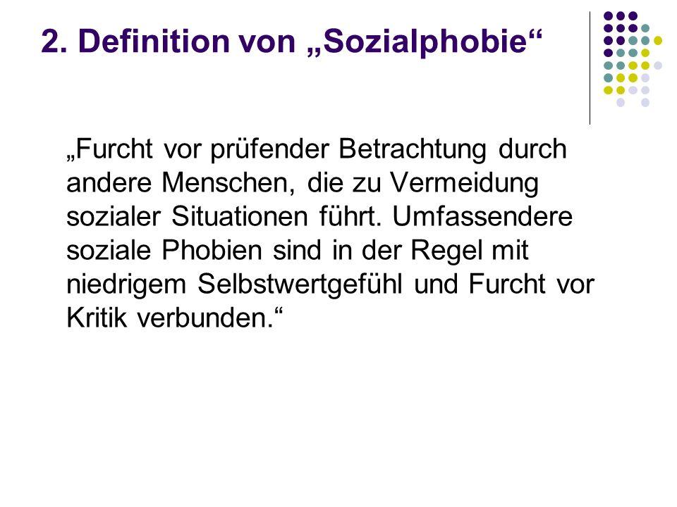"""2. Definition von """"Sozialphobie"""