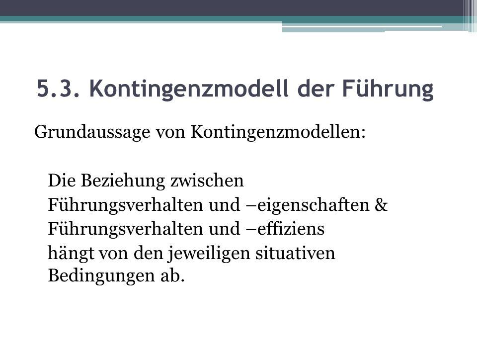 5.3. Kontingenzmodell der Führung