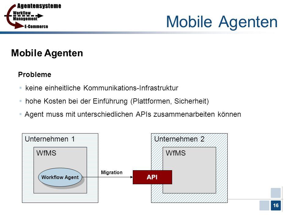 Mobile Agenten Mobile Agenten Probleme
