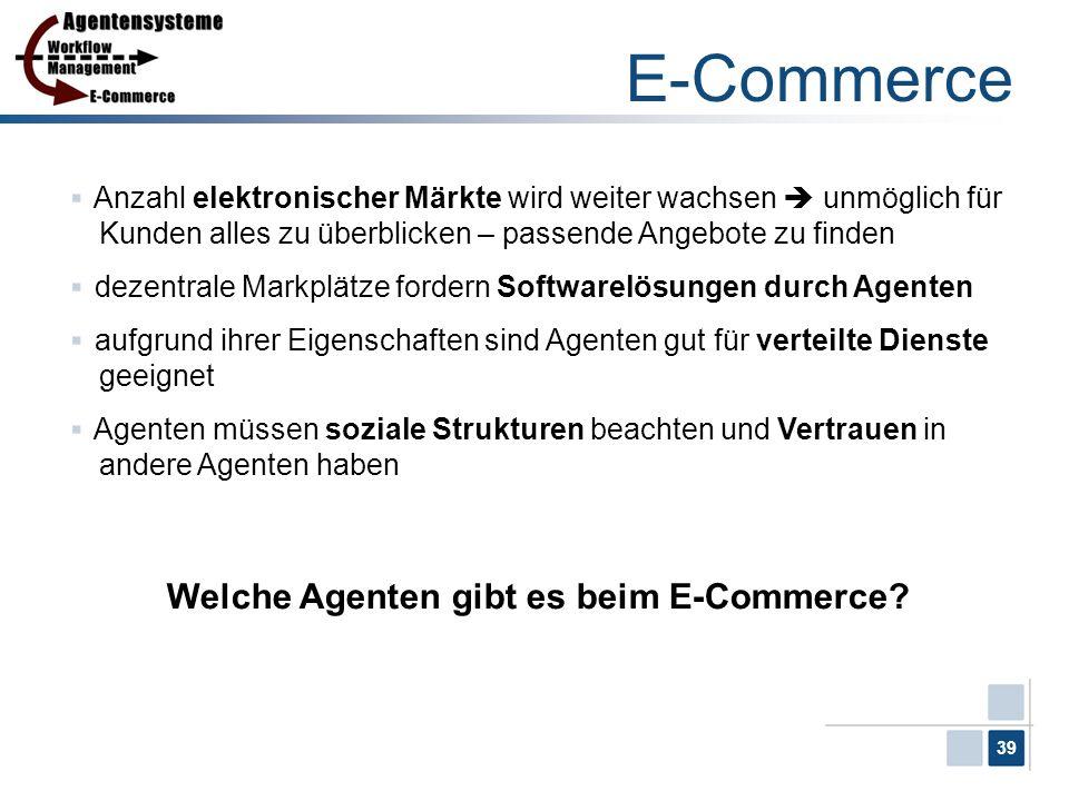 E-Commerce Welche Agenten gibt es beim E-Commerce