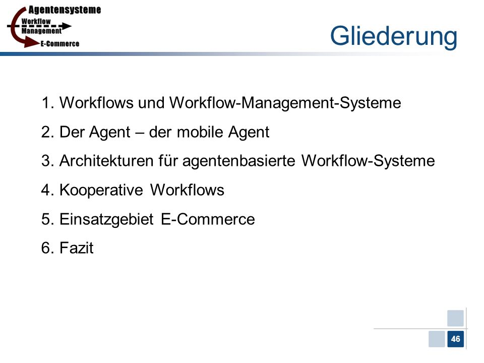 Gliederung Workflows und Workflow-Management-Systeme