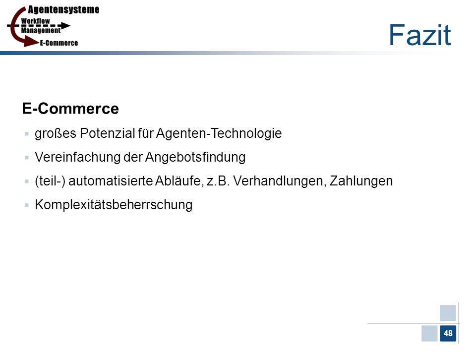 Fazit E-Commerce großes Potenzial für Agenten-Technologie