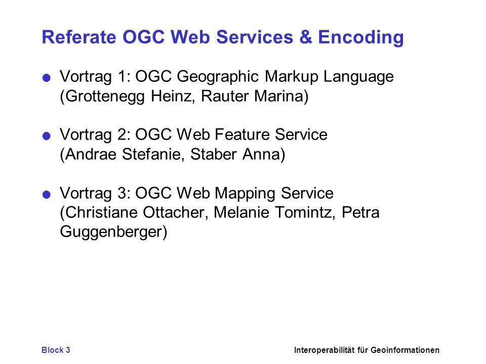 Referate OGC Web Services & Encoding