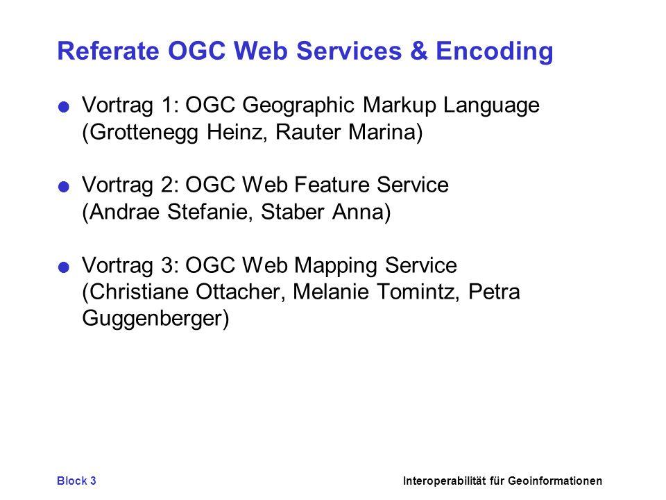 Referate OGC Web Services & Encoding