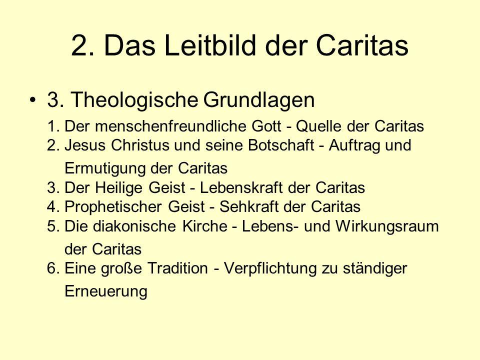 2. Das Leitbild der Caritas
