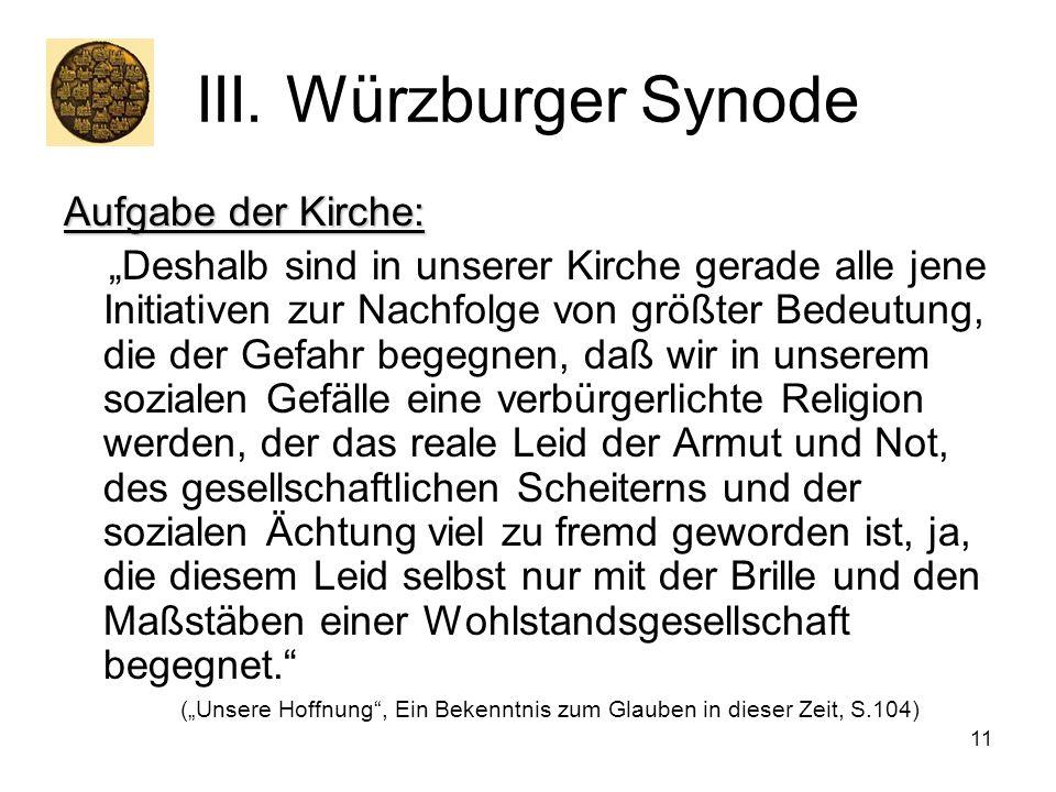 III. Würzburger Synode Aufgabe der Kirche: