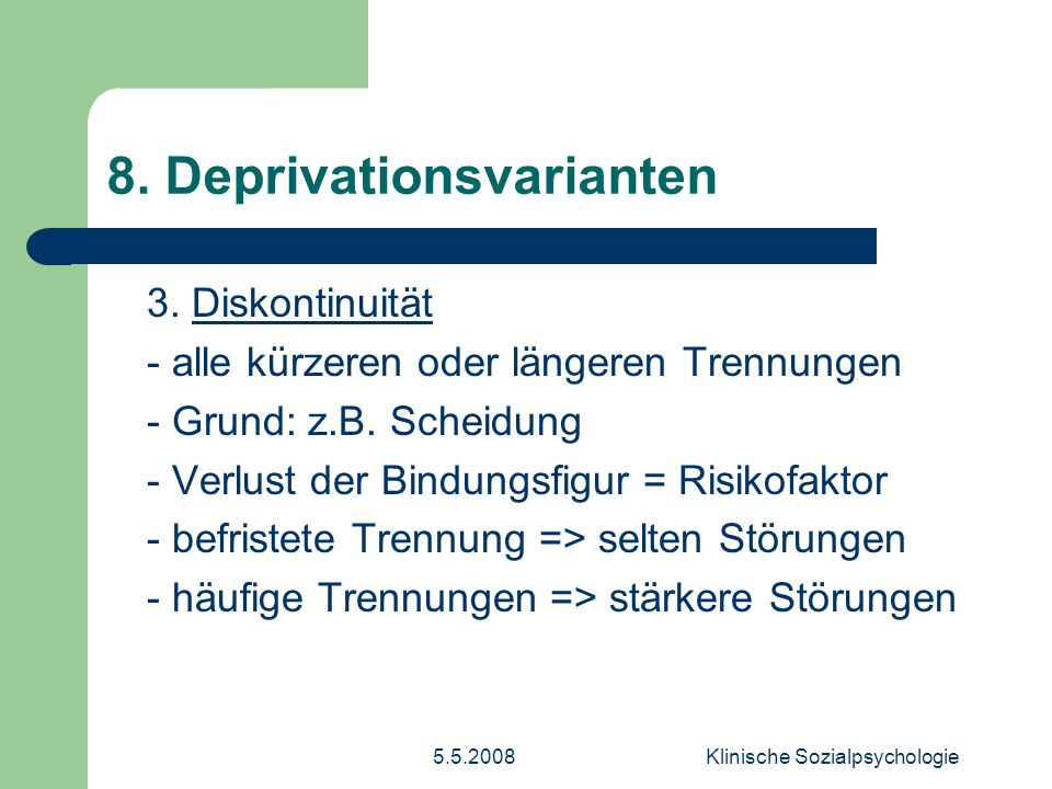 8. Deprivationsvarianten