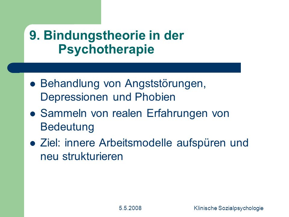 9. Bindungstheorie in der Psychotherapie