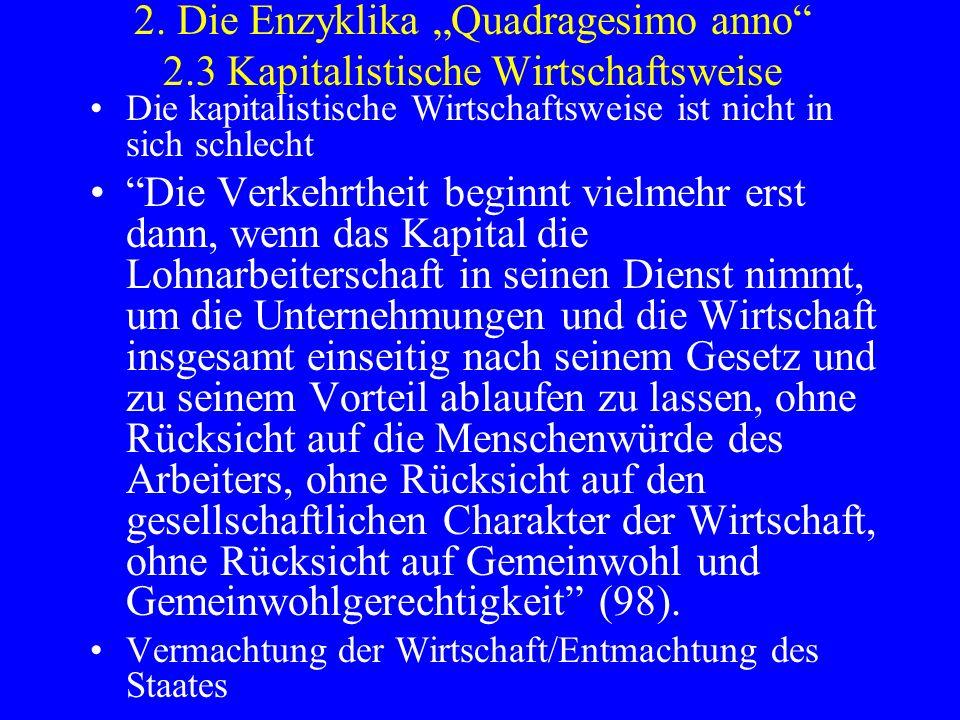 """2. Die Enzyklika """"Quadragesimo anno 2"""