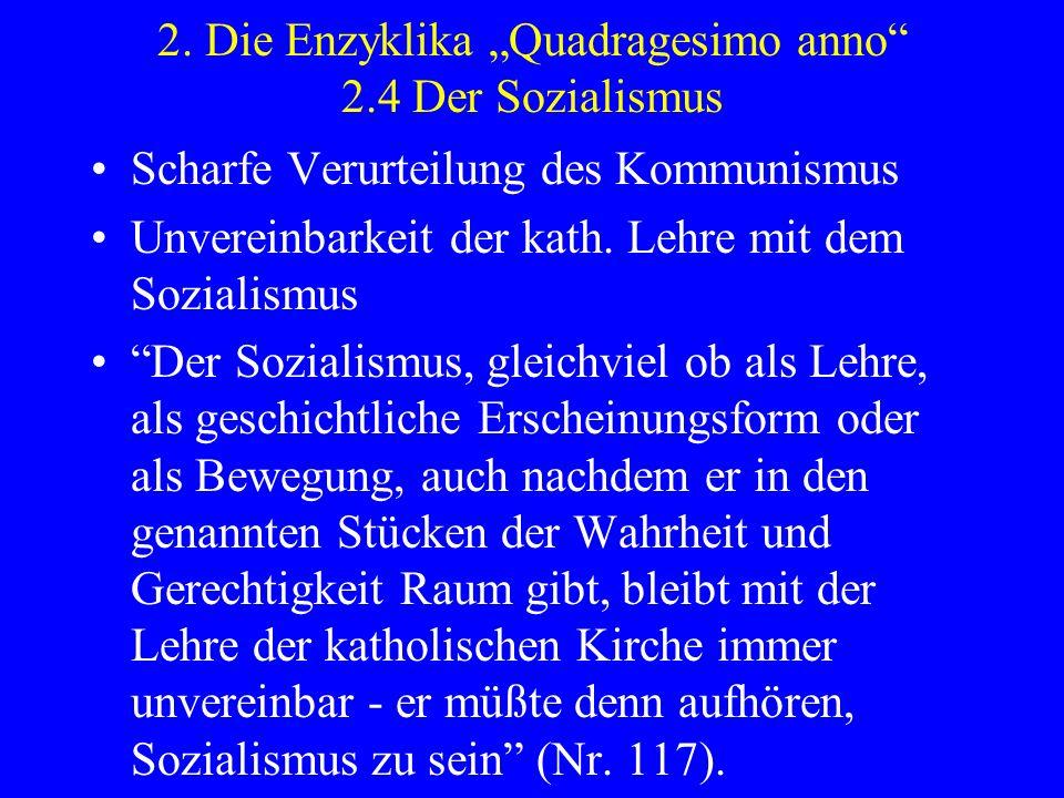 """2. Die Enzyklika """"Quadragesimo anno 2.4 Der Sozialismus"""