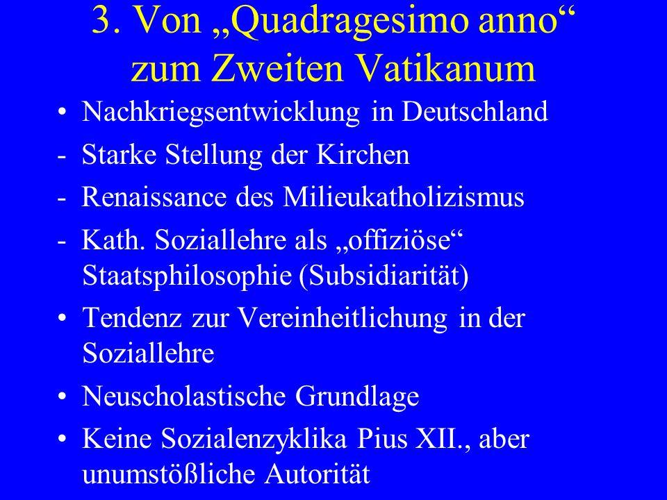 """3. Von """"Quadragesimo anno zum Zweiten Vatikanum"""
