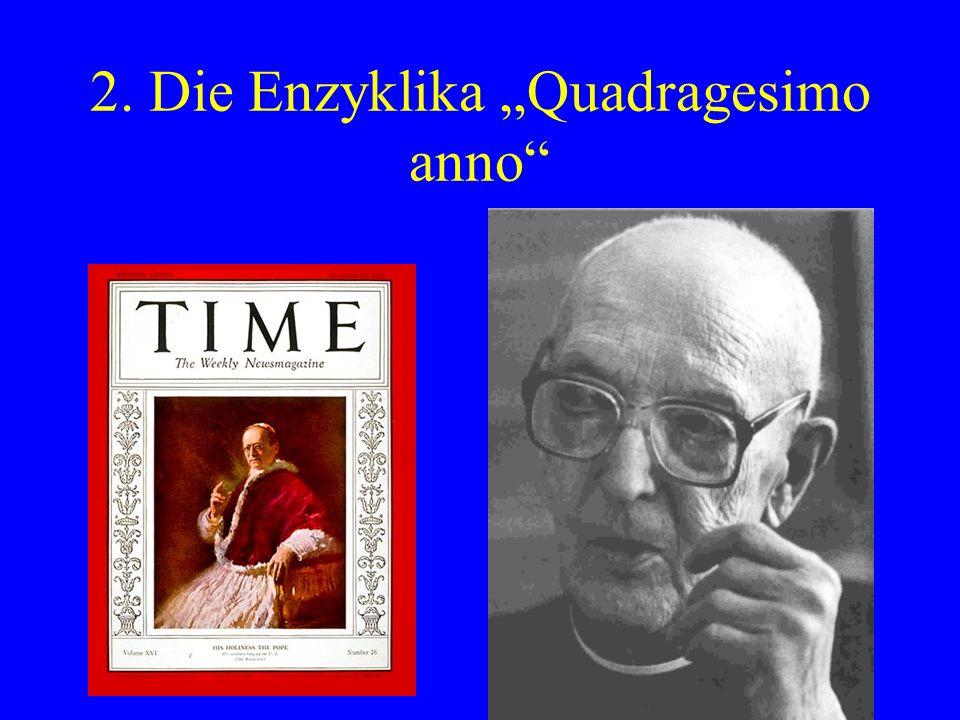 """2. Die Enzyklika """"Quadragesimo anno"""
