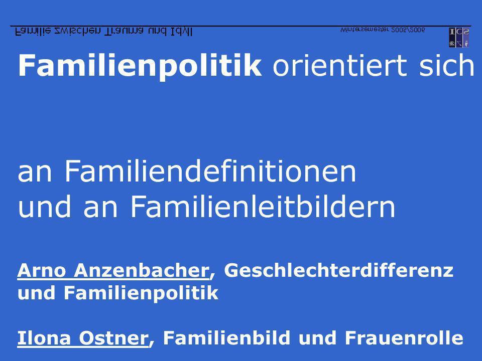 Familienpolitik orientiert sich