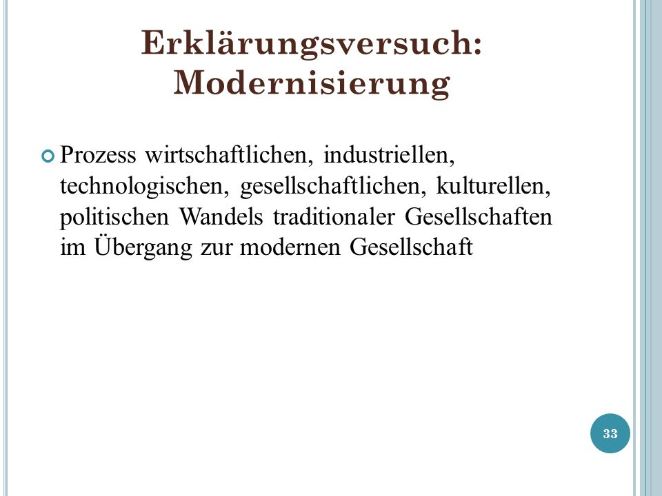 Erklärungsversuch: Modernisierung