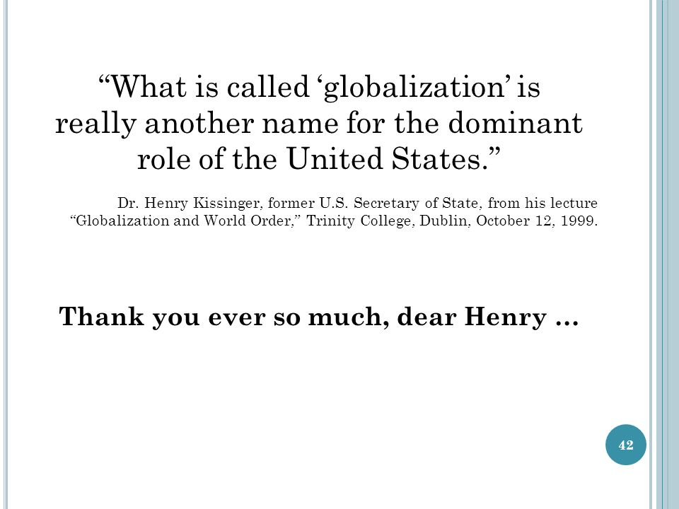Thank you ever so much, dear Henry …