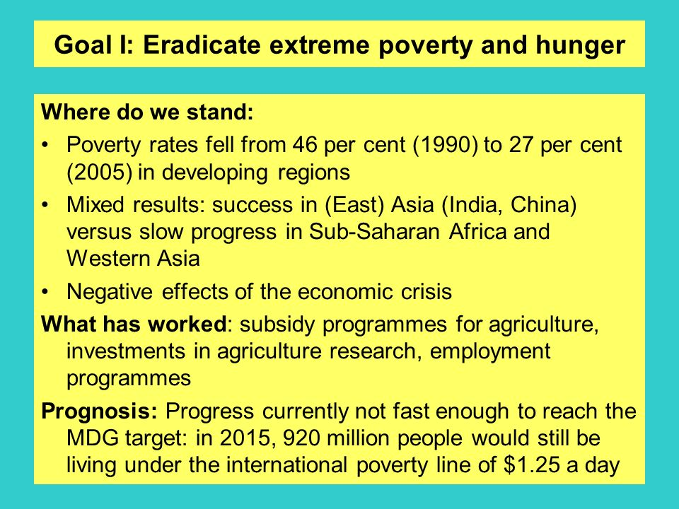 Goal I: Eradicate extreme poverty and hunger