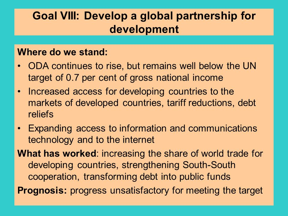 Goal VIII: Develop a global partnership for development