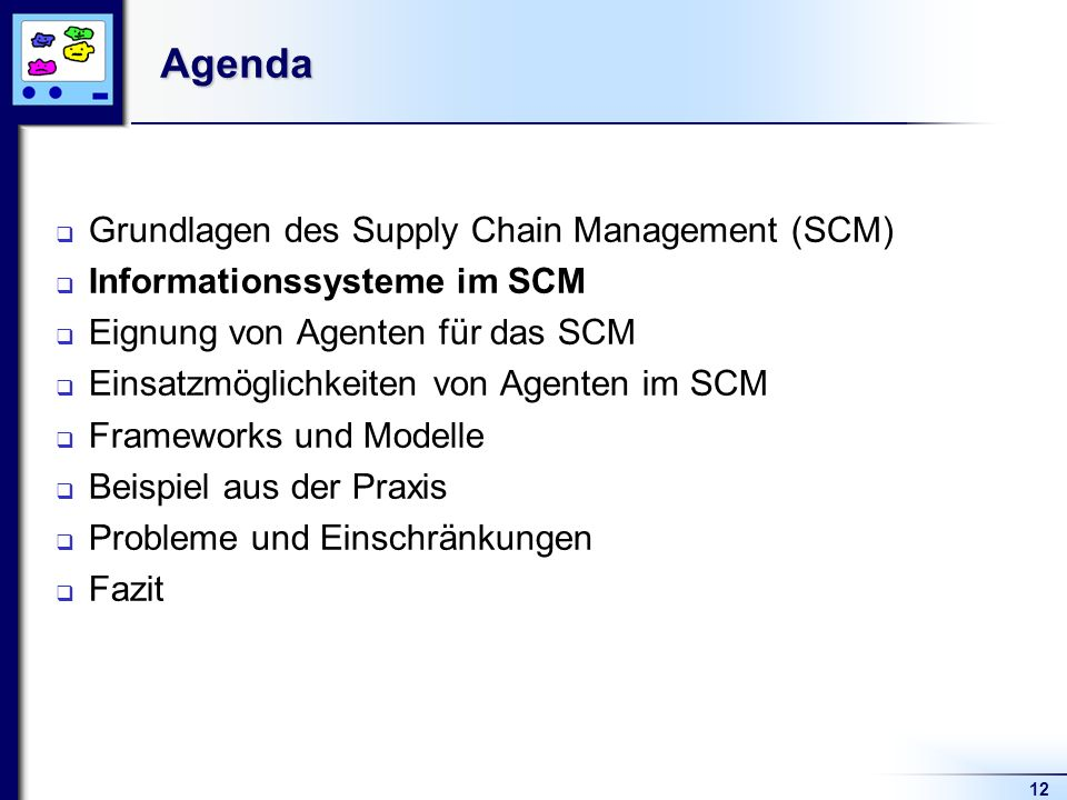 Agenda Grundlagen des Supply Chain Management (SCM)
