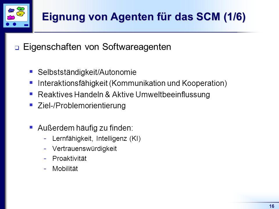 Eignung von Agenten für das SCM (1/6)