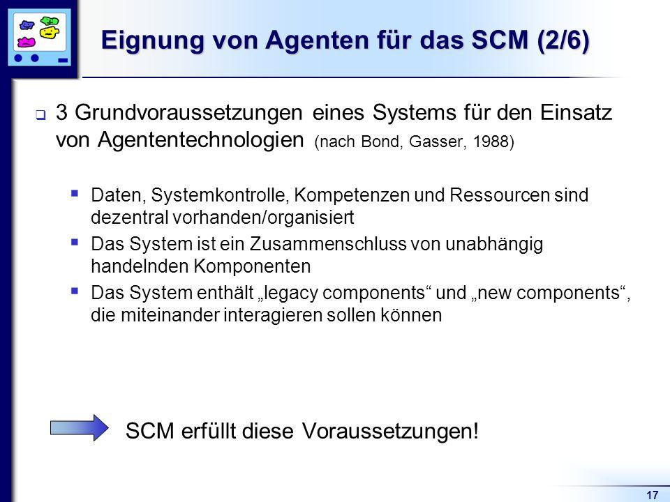 Eignung von Agenten für das SCM (2/6)