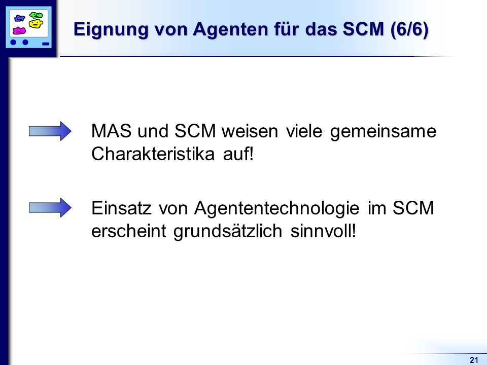 Eignung von Agenten für das SCM (6/6)
