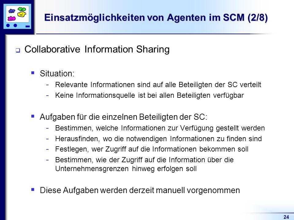 Einsatzmöglichkeiten von Agenten im SCM (2/8)