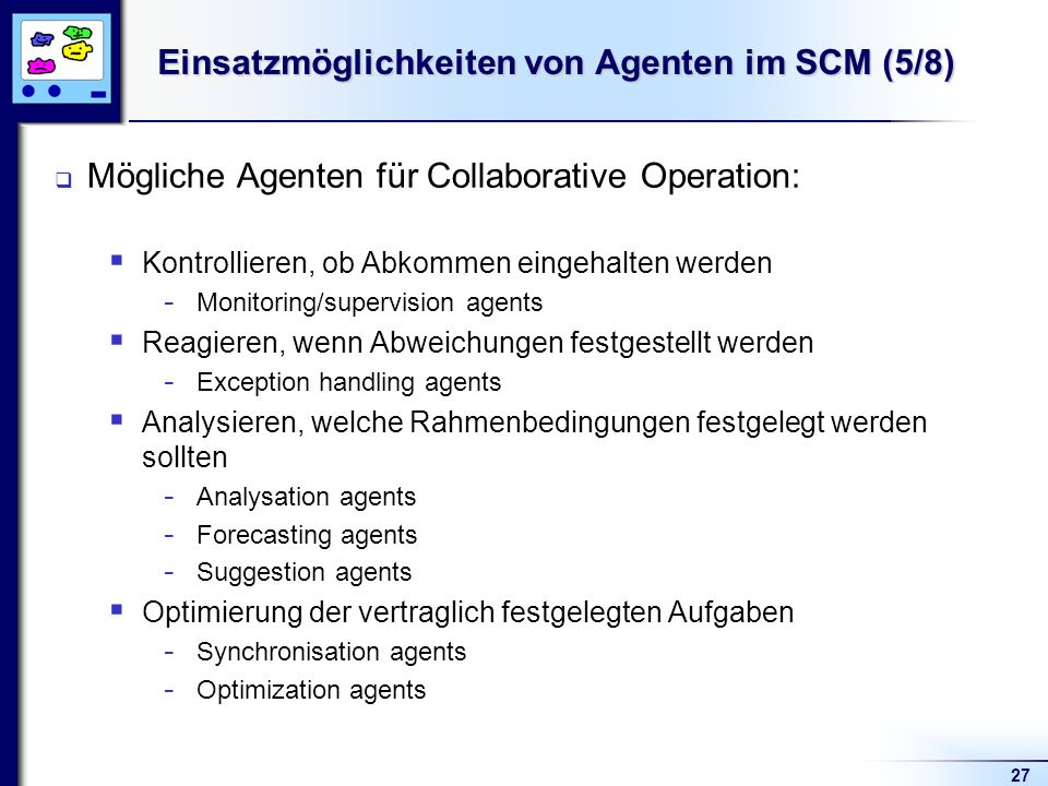 Einsatzmöglichkeiten von Agenten im SCM (5/8)