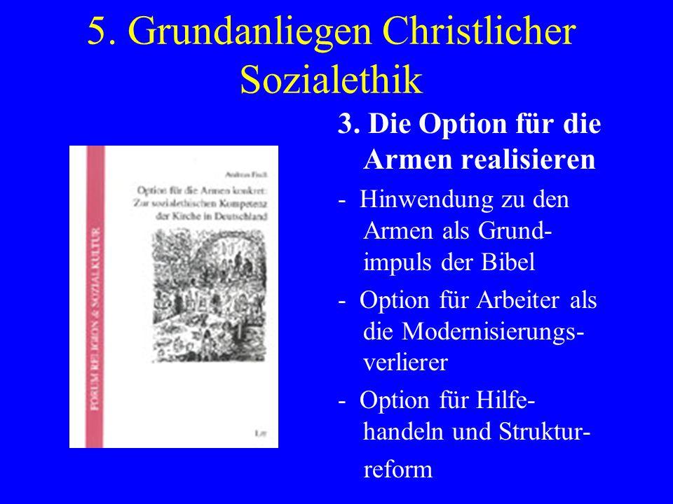 5. Grundanliegen Christlicher Sozialethik