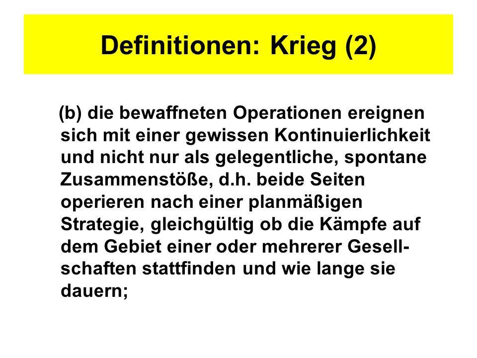 Definitionen: Krieg (2)